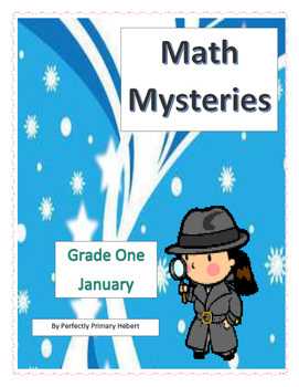 Math Mysteries-Daily Word Problems and Interactive Notebook-January
