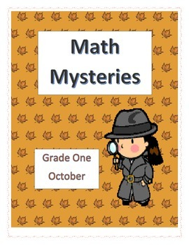 Math Mysteries- Daily Word Problems and Interactive Notebook-October