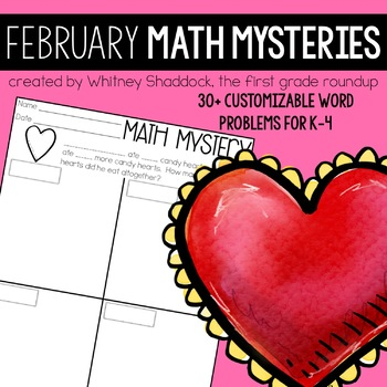 Math Word Problems for February {Customizable for K-4}