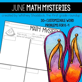 Math Word Problems for June {Customizable for K-4}