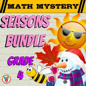 GRADE 4 Math Mysteries Seasons BUNDLE Winter Autumn Summer Spring Activities