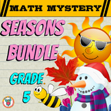 GRADE 5 Math Mysteries Seasons BUNDLE Winter Autumn Summer Spring Activities