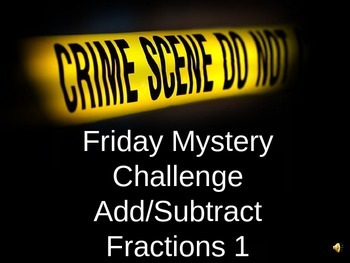Math Mysteries adding and subtracting fractions
