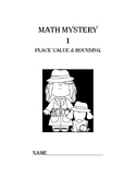 Math Mystery 1 - Place Value and Rounding