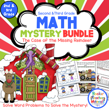 Math Mystery Bundle Grade 2 and 3 - Case Missing Reindeer-CCSS