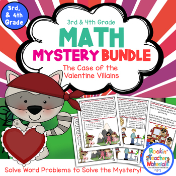 Math Mystery Bundle Grade 3 and 4 - Case Valentine Villains-CCSS
