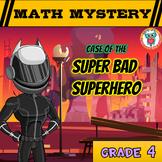 Math Mystery Free Activity  {4th Grade Math Spiral Review} - Super Bad Superhero