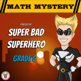 Math Mystery Free Activity  {GRADE 5 Math Spiral Review} - Super Bad Superhero
