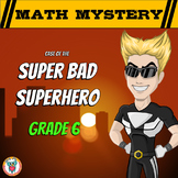 Math Mystery Free Activity  {GRADE 6 Math Spiral Review} - Super Bad Superhero