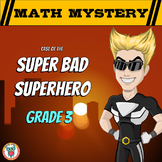 Math Mystery Free Activity  {GRADE 3 Math Spiral Review} - Super Bad Superhero