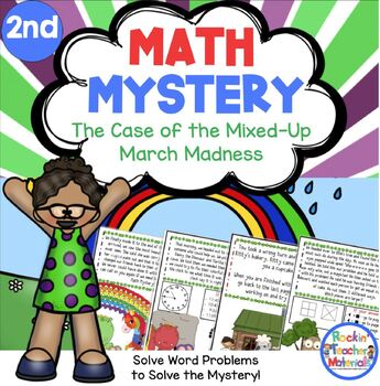 2nd Grade Word Problems - Math Mystery - Case of the Mixed-Up March Madness