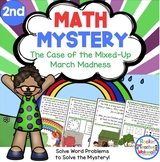 Math Mystery-Case of the Mixed-Up March Madness-Grade 2