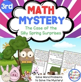 3rd Grade Word Problems - Math Mystery - Case of the Silly Spring Surprises