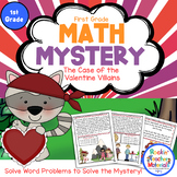 1st Grade Word Problems - Math Mystery - Case of the Valentine Villains