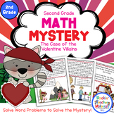 2nd Grade Word Problems - Math Mystery - Case of the Valentine Villains