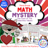 3rd Grade - Math Mystery - Case of the Valentine Villains