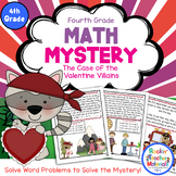 4th Grade Word Problems - Math Mystery - Case of the Valentine Villains
