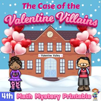 Math Mystery-Case of the Valentine Villains-Grade 4