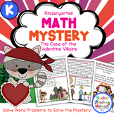 Kindergarten Word Problems - Math Mystery - Case of the Valentine Villains