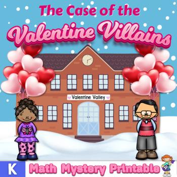 Kindergarten Word Problems - Math Mystery - Case of the Valentine Villains