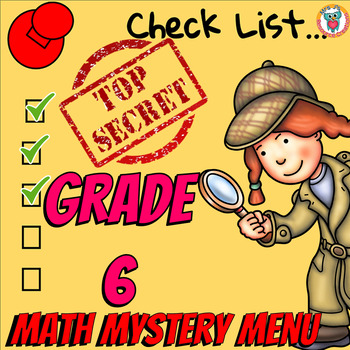 Math Mystery Menu Checklist & Guide - 6th Grade
