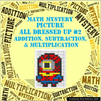 Math Mystery Picture All Dressed Up #2  ~ Addition, Subtraction & Multiplication
