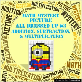 Math Mystery Picture All Dressed Up #3  ~ Addition, Subtraction & Multiplication