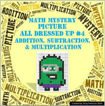 Math Mystery Picture All Dressed Up #4  ~ Addition, Subtraction & Multiplication