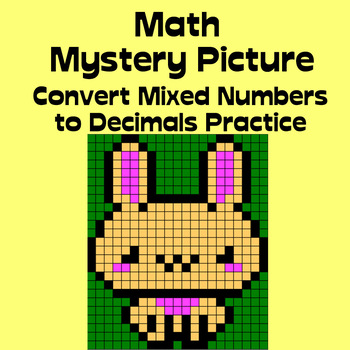 Math Mystery Picture (Bunny) - Convert Mixed Numbers to Decimals