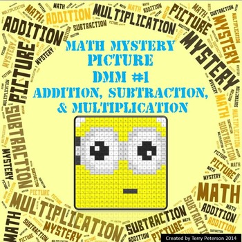 Math Mystery Picture DMM #1  ~ Addition, Subtraction & Multiplication