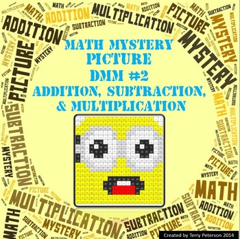 Math Mystery Picture DMM #2  ~ Addition, Subtraction & Mul