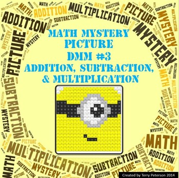 Math Mystery Picture DMM #3  ~ Addition, Subtraction & Multiplication