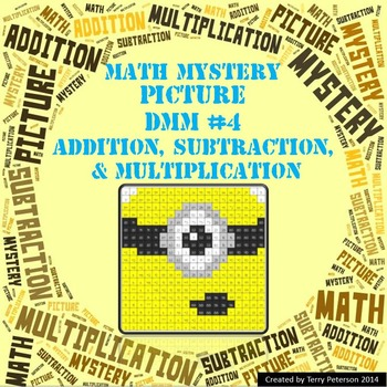 Math Mystery Picture DMM #4  ~ Addition, Subtraction & Multiplication