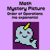 Math Mystery Picture (narwhal) - Order of Operations (no exponents) practice
