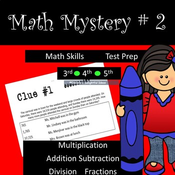 Review Math Mystery 2 Problems (Who done it? )