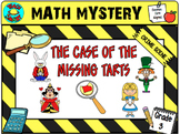 Math Mystery The Case of the Missing Tarts (Grade 3)
