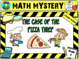 Math Mystery The Case of the Pizza Thief (Grade 5)