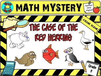 Math Mystery The Case of the Red Herring (Grade 5)