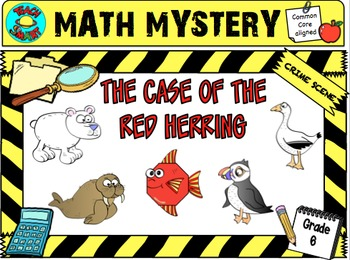 Math Mystery The Case of the Red Herring (Grade 6)