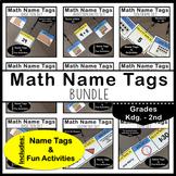 Math Name Tags Bundle: Grades K - 2