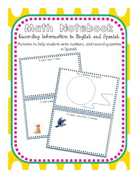 Math Notebooks Recording Information in English and Spanish