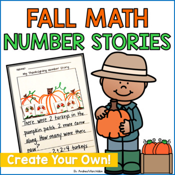 Math Number Stories for Fall- Create Your Own!