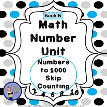 Math Number Unit - Skip Counting to 1000 Practice Book B