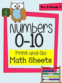 Math - Numbers 0-10 Printable Practice Worksheets for Pre-K to Grade 1