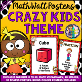Math Numbers, Vocabulary, Colors and Shapes Posters Crazy Kids Classroom Theme