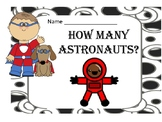 How Many Astronauts Do I See?  - Freebie  - Counting Activ