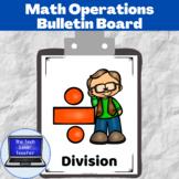 Math Operations Bulletin Board