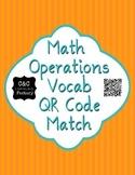 Math Operations Vocab QR Code Match