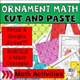 Math Ornament Cut and Paste Activities - No Prep BUNDLE