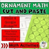 Math Ornament Cut and Paste Activities - No Prep Fractions, Rounding & 2 more